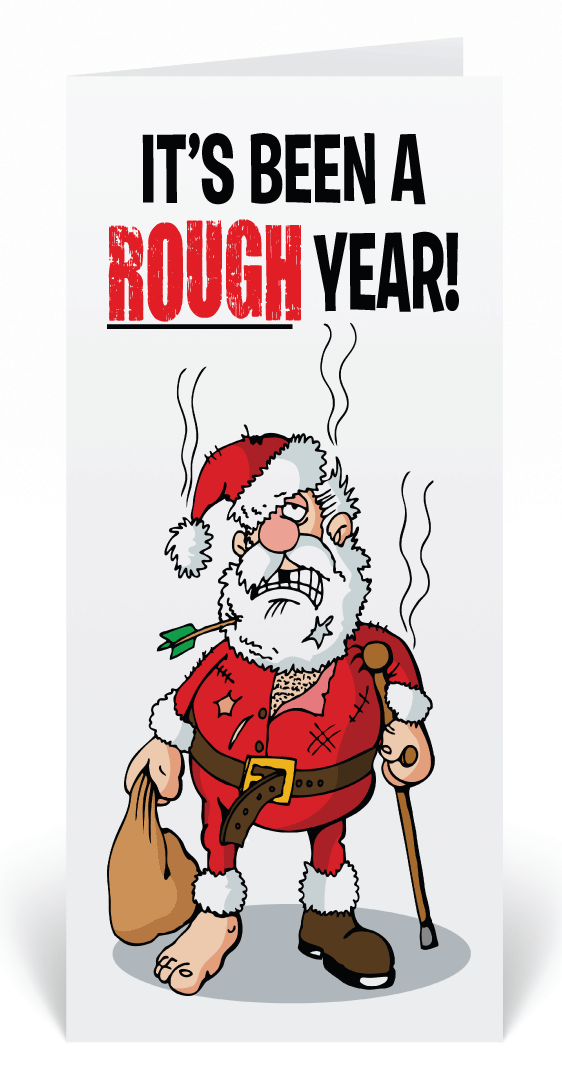 Rough Year Santa Christmas Greeting Card
