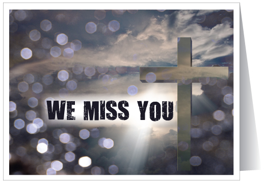 We Miss You at Church Card